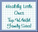 Healthy Little Ones Top WAHM Family Sites